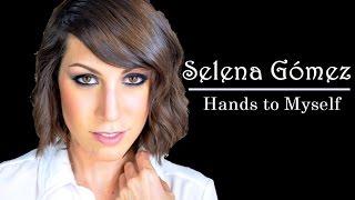 Maquillaje Inspirado | Selena Gomez - Hands to Myself