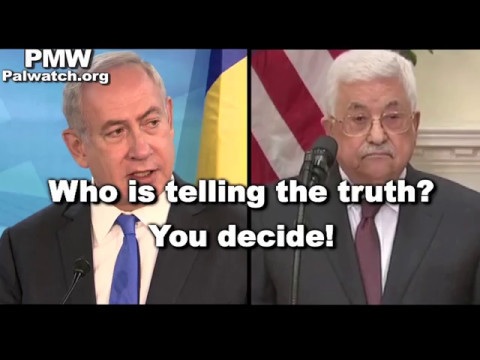 Who's telling the truth, Abbas or Netanyahu?