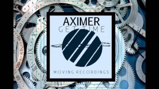 Aximer - Get Time (Original Mix)