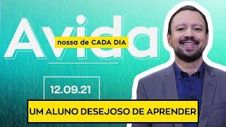 UM ALUNO DESEJOSO DE APRENDER - 12/09/2021