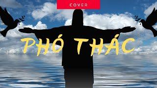 Cover Phó Thác - Giáo Xứ Thuận Hiếu- Mừng 50 năm Thành Lập Giáo Xứ