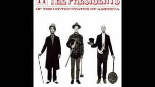 Watch Presidents Of The United States Of America Ladies And Gentlemen Part II video