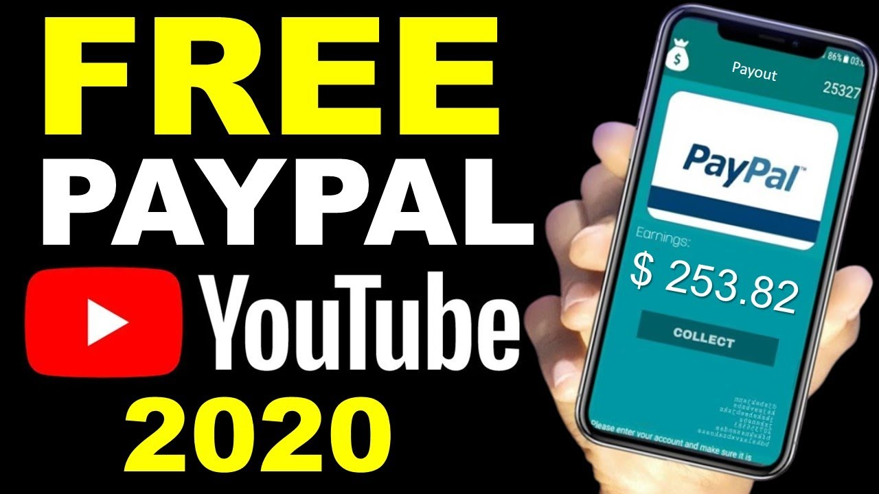 Earn FREE PayPal Money from YouTube (Make Money Online 2020)