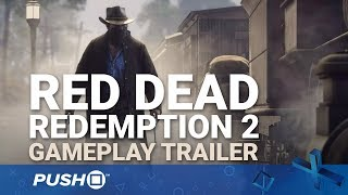 Red Dead Redemption 2 PS4 Gameplay Reveal Trailer (Part 1) | PlayStation 4