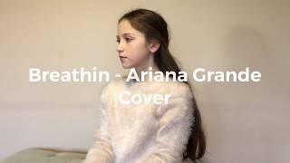 Rachel - Breathin' (Ariana Grande Cover)