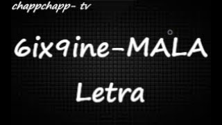 6ix9ine - MALA (Lyrics Video)