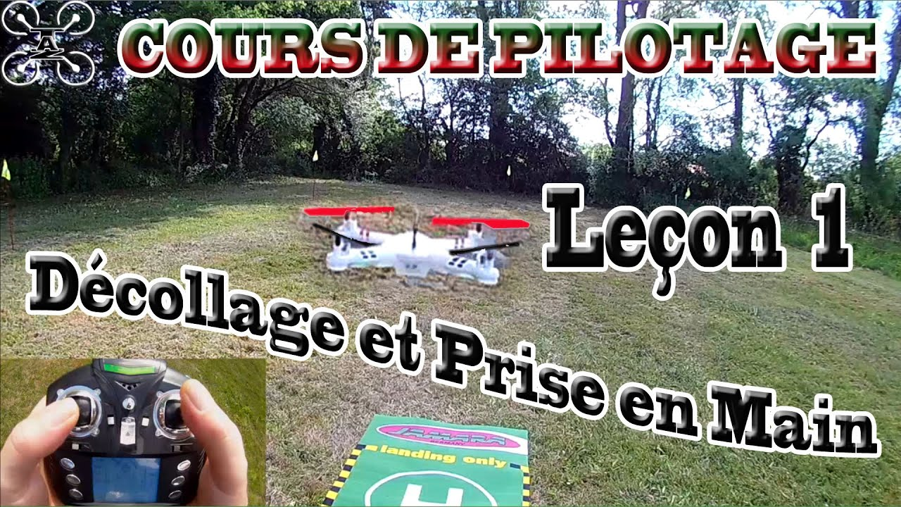 apprendre piloter un drone multirotor stick view le on 1 d collage et prise en main. Black Bedroom Furniture Sets. Home Design Ideas