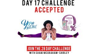 """Day 17: Serge 28 Day """"You Got This Challenge"""" with Shani McGraham-Shirley"""