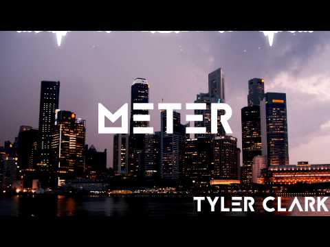 Tyler Clark - Meter [TRAP] (FREE download)