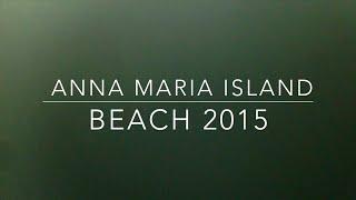 anna maria island 2015
