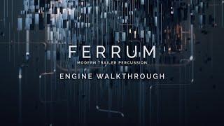 FERRUM: MODERN TRAILER PERCUSSION - ENGINE WALKTHROUGH