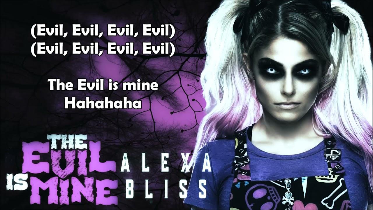 Alexa Bliss WWE Theme - The Evil Is Mine (lyrics)