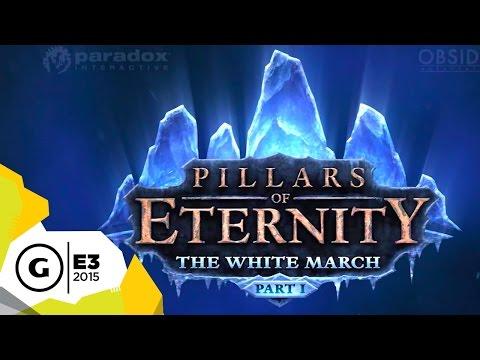 Pillars of Eternity: The White March Part 1 - E3 2015 Trailer