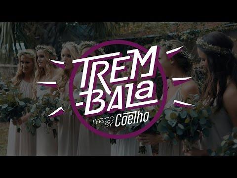 Trem Bala - Ana Vilela & JetLag - Lyrics by Guilherme Coelho