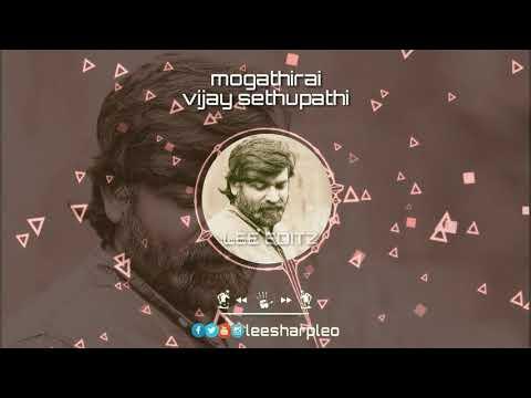 Best Tamil WhatsApp status| vijay sethupathi | mogathirai