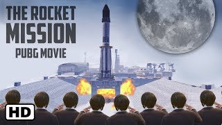 The Rocket Mission | PUBG Mobile Movie