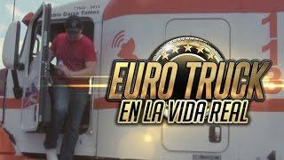Euro Truck Simulator en la Vida Real Ep. 1