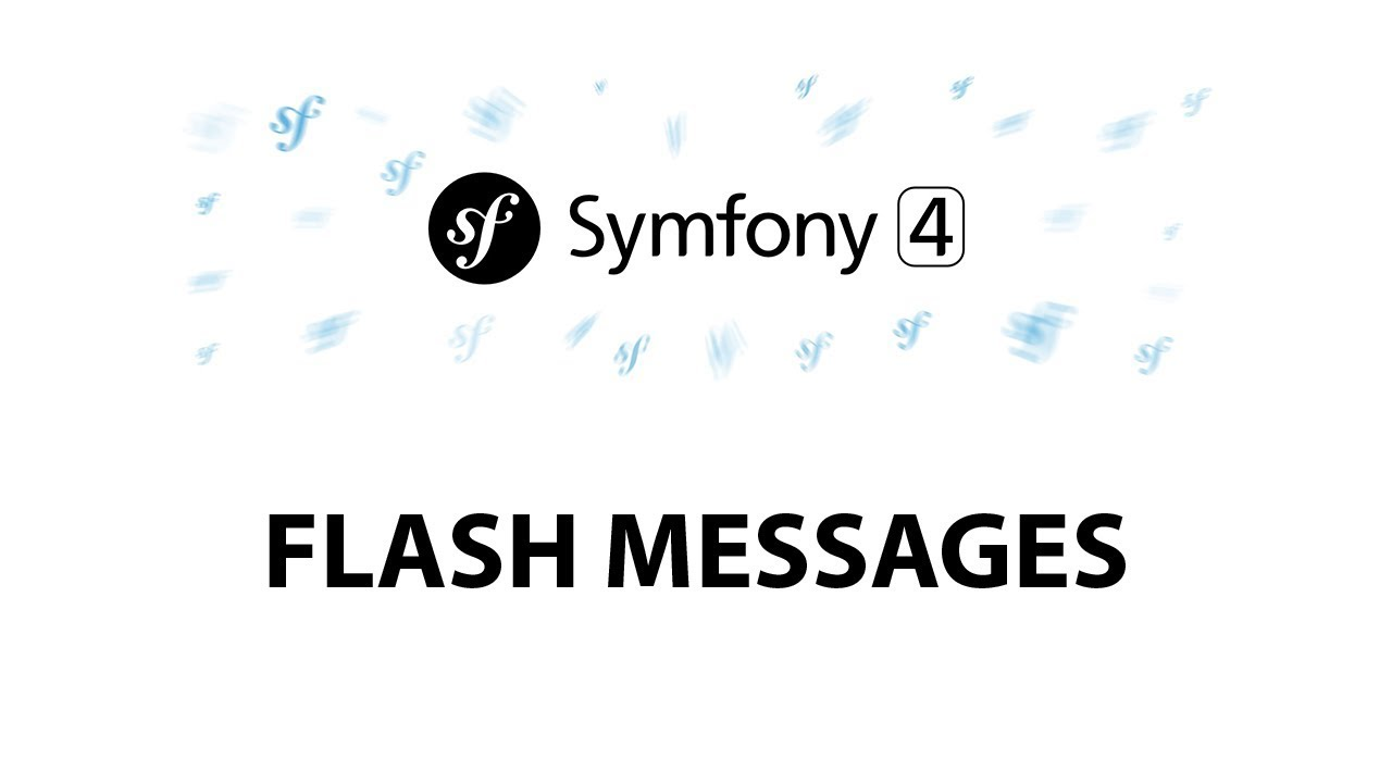 11 - Symfony 4 Beginners : Flash messages