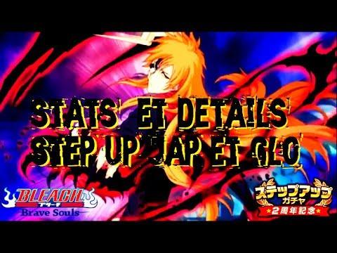 Bleach Brave Souls ' New Ichigo Stats +  Details + step up Globale et Jap Annoncé   !!