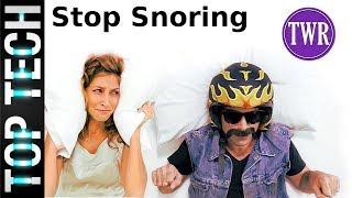 Top 5 Tech & Gadgets to STOP Snoring