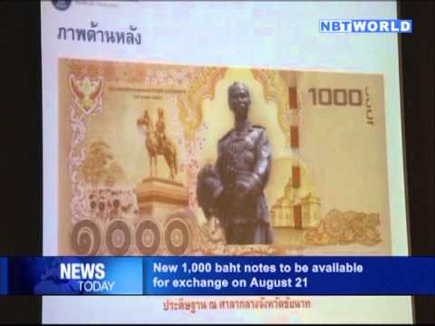 New 1,000 baht notes to be available  on August 21
