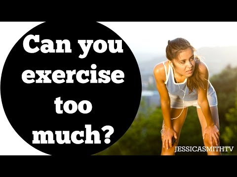 Exercise: How much is too much? | Can you workout too much? Can it make you gain weight?