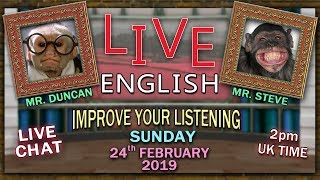 Learning English with Misterduncan - Live - Sunday 24th February 2019 - Work Idioms - live chat