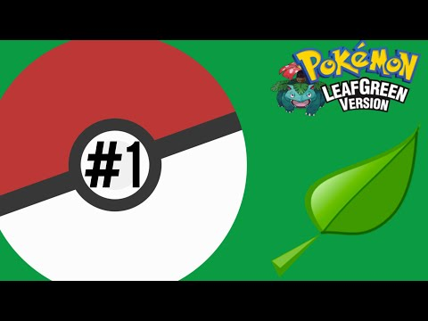"Let's Play Pokemon Leafgreen Monolocke Ep01 ""A Rocky Start"""