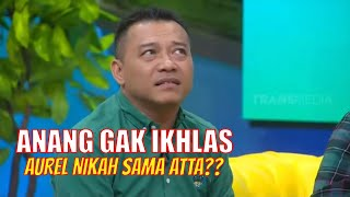 Download lagu Anang GAK IKHLAS Aurel Nikah Sama Atta?? | OKAY BOS (08/07/20) Part 3