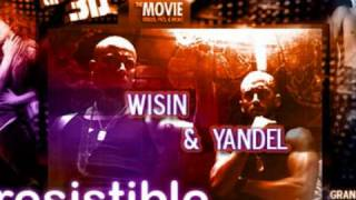 Irresistible - Wisin & Yandel 2010 (=Original=)