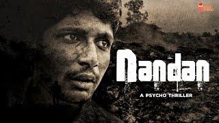 Nandan - A Psycho Thriller   Chai Bisket