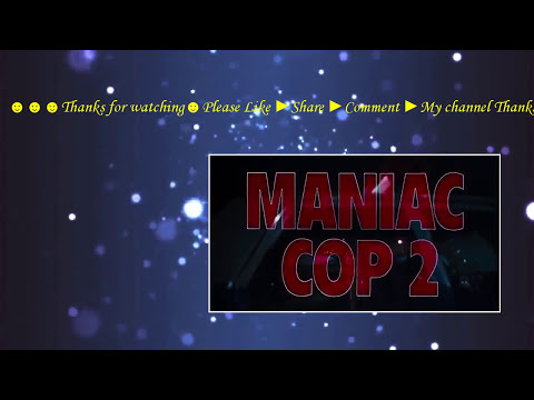 Maniac Cop 2 (1990) with Claudia Christian, Michael Lerner,