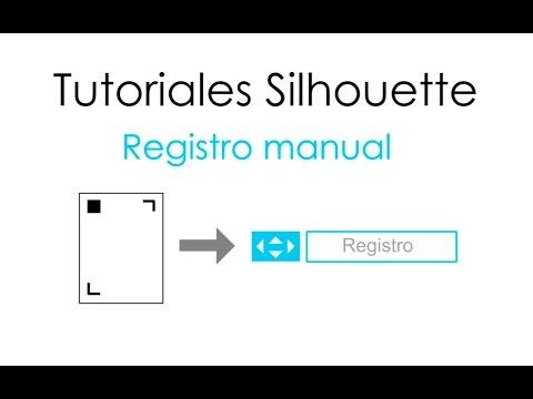 Fallo de registro y tutorial registro manual Silhouette
