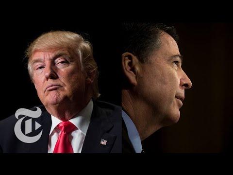 Decoding The Donald Trump-James Comey Saga | The New York Times