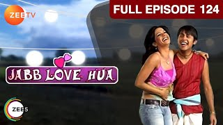Jab Love Hua - Episode 124