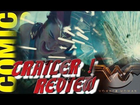 WONDER WOMAN Comic Con Trailer Reaction Review!