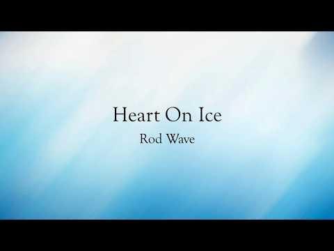 Heart On Ice - Rod Wave Lyrics