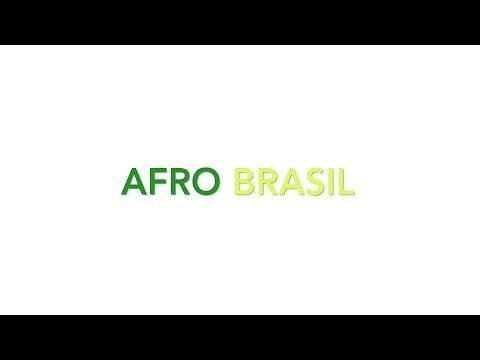 """""""AFRO BRASIL"""" Documentary - Stephen J. Grant"""