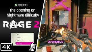 Rage 2 [XOX] First 45 mins [Nightmare difficulty][4K]
