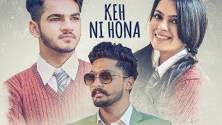 Keh Ni Hona: D Harp (Full Song) Arpan Bawa | Latest Punjabi Songs 2018