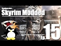Windhelm, in a Nutshell - Skyrim Modded Ep 15