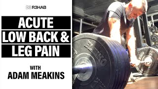 Deadlifting Injury: Low Back and Leg Pain ft. Adam Meakins (Disc Herniation Discussion & Education)