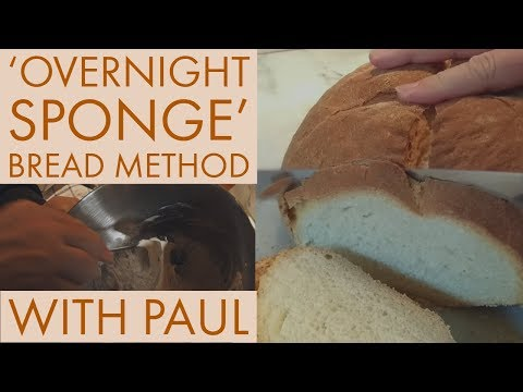 Making A White Loaf Using The 'Overnight Sponge' Method, March 2019