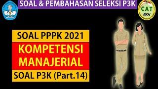 Pembahasan Soal Pppk 2021 Kompetensi Manajerial Part 14 Youtube