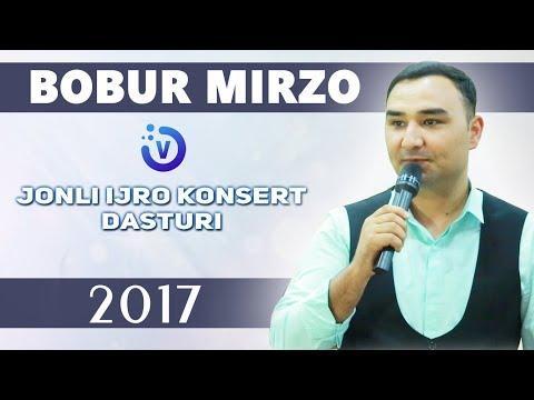 Bobur Mirzo - Jonli ijro konsert dasturi 2017