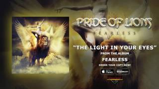 """Pride Of Lions - """"The Light In Your Eyes"""" (Official Audio)"""