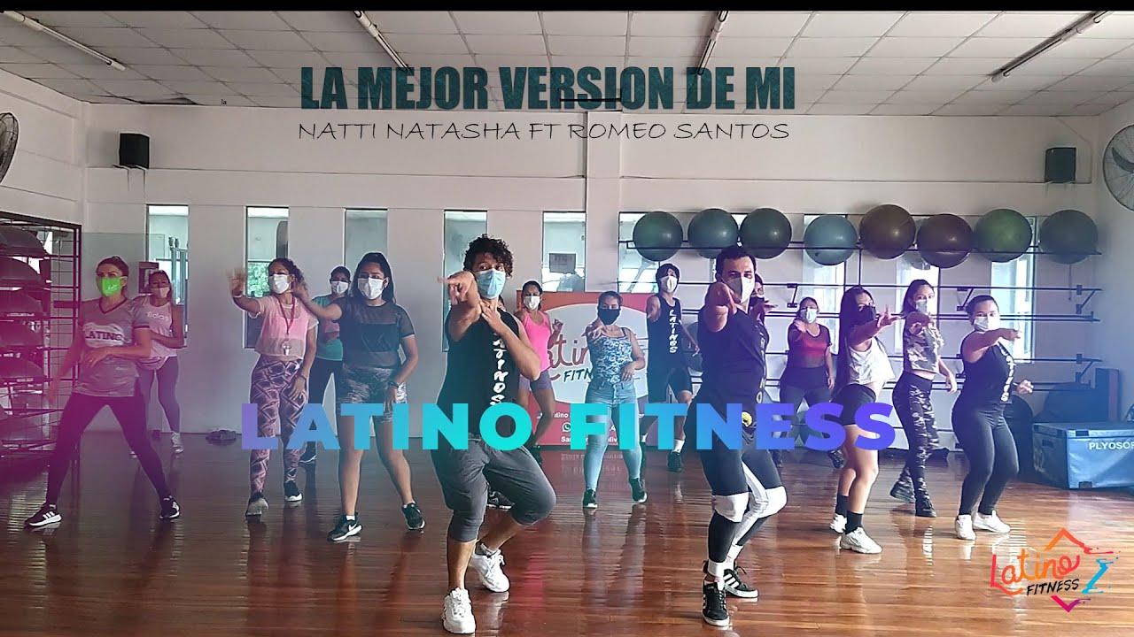 Download La mejor version de mi coreo Latino Fitness Natti Natasha ft Romeo Santos