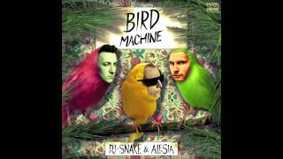 Dj Snake & Alesia - Bird Machine [Audio]