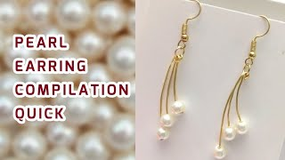 Pearl Earrings Collection Compilation Making At Home Quick Tutorials Part 1