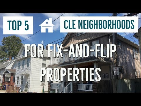 The Top 5 Neighborhoods For House Flipping In Cleveland